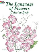 the language of flowers coloring book - john green - dover publications