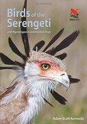 Birds of the Serengeti: And Ngorongoro Conservation Area (Princeton University Press (WILDGuides))