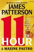 11th Hour - Patterson, James - Grand Central Publishing
