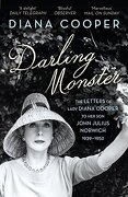 Darling Monster: The Letters Of Lady Diana Cooper