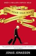 The 100 year old man who climbed out the window and disappeared - Jonas Jonasson - hyperion books