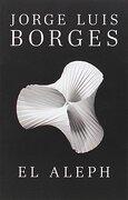 El Aleph - Jorge Luis Borges - Random House Espanol