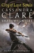 City of Lost Souls. Cassandra Clare - Clare, Cassandra - Walker & Company