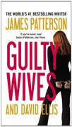Guilty Wives - Patterson, James - Vision