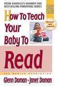 how to teach your baby to read,the gentle revolution - glenn doman - square one pub