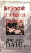 how democratic is the american constitution? - robert alan dahl - yale univ pr