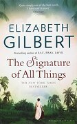The Signature of all Things (libro en inglés) - Elizabeth Gilbert - Bloomsbury Publishing Plc