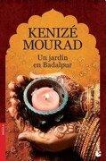 Un Jardin En Badalpur Booket - Mourad Kenize - Planeta