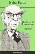 The Roots of Romanticism (Second Edition) - Berlin, Isaiah - Princeton University Press