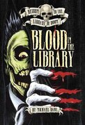 Blood in the Library - Dahl, Michael - Raintree