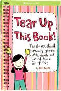 tear up this book!,the sticker, stencil, stationery, games, crafts, doodle, and journal book for girls! - keri smith - amer girl pub