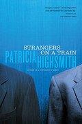 strangers on a train - patricia highsmith - w w norton & co inc