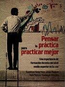 PENSAR LA PRACTICA PARA PRACTICAR MEJOR - MIGUEL ANGEL PORRUA - MIGUEL ANGEL PORRUA, S.A DE C.V.