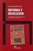 REFORMA Y REVOLUCION