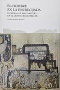 Hombre en la Encrucijada, el - Diego Rivera - Trilce