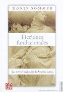 Ficciones Fundacionales - Sommer Doris - Fondo De Cultura Económica