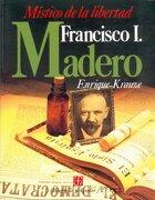 Biografía del Poder, 2: Francisco i. Madero, Místico de la Libertad - Krauze Enrique - Fondo de Cultura Económica