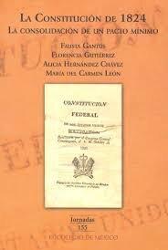 portada constitucion de 1824, la. la consolidacion de un pacto minimo