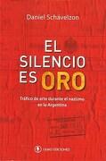 EL SILENCIO ES ORO