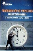 PROGRAMACION DE PROYECTOS CON INCERTIDUMBRES. EL MARGEN DE DURACION CALCULO Y ANALISIS