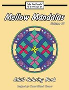 Mellow Mandalas Adult Coloring Book: Volume 10
