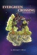 Evergreen Crossing - Minor, Michael F. - Createspace