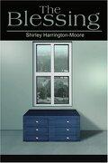Blessing - Harrington-Moore, Shirley - Writers Club Press