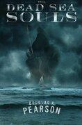 The Dead Sea Souls - Pearson, Douglas K. - Storymakers, LLC