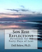 Son Rise Reflections - Belew Ph. D., Dell - Createspace