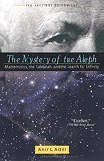 the mystery of the aleph,mathematics, the kabbalah, and the search for infinity - amir d. aczel - pocket books
