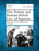 The Roman and Roman-Dutch Law of Injuries.