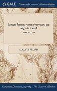La sage-femme: roman de moeurs: par Auguste Ricard; TOME SECOND