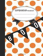 Composition Notebook, 8.5 x 11, 110 pages: Boo : (Notebooks)