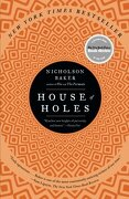 house of holes - nicholson baker - simon & schuster