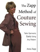 the zapp method of couture sewing,tailor garments easily, using any pattern - anna zapp - krause pubns inc