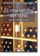 el marketing del vino: saber vender el vino - rouzet - mundi prensa libros s.a.