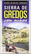 Sierra de Gredos con Niños - Jesús Nicolás Sánchez Sánchez - Ediciones Desnivel S.L.