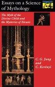 essays on a science of mythology - c. g. jung,c. kerenyi - princeton univ pr