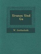 Uranos Und Ga