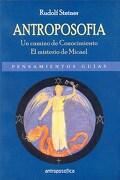 Antroposofia  Un Camino De Conocimiento