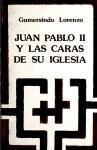 Juan Pablo II y las caras de su Iglesia : luces y sombras - Gumersindo Lorenzo Salas - DDB - DESCLEE DE BROUWER S.A.