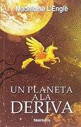 Un Planeta a la Deriva - Madeleine L'engle - Gran Travesía