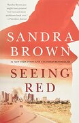 Seeing red (libro en inglés) - Sandra Brown - Grand Central Publishing