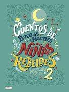 Cuentos De Buenas Noches Para Niñas Rebeldes 2 - Francesca Cavallo,Elena  Favilli - Destino Infantil & Juvenil