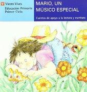 Mario Un Musico Especial-serie Azul: 7 (Cuentos de Apoyo. serie Azul) - Ana Fernandez Buñuel - VICENS VIVES PRIMARIA S.A.