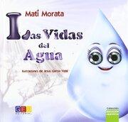 vidas del agua, las - mati morata - geu.grupo editorial universitario