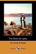 The Niche for Lights (Mishkat Al-Anwar) (Dodo Press) - Al-Ghazali, Abu Hamid - Dodo Press