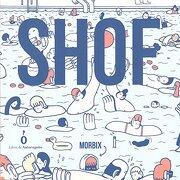 Shof - Morbix - Libros De Autoengaño