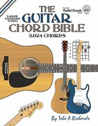 The Guitar Chord Bible: Standard Tuning 3,024 Chords (Fretted Friends Series) (libro en Inglés) - Tobe A. Richards - Cabot Books