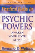 practical guide to psychic powers,awaken your sixth sense - melita denning - llewellyn worldwide ltd